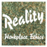 Reality Workplace Ethics